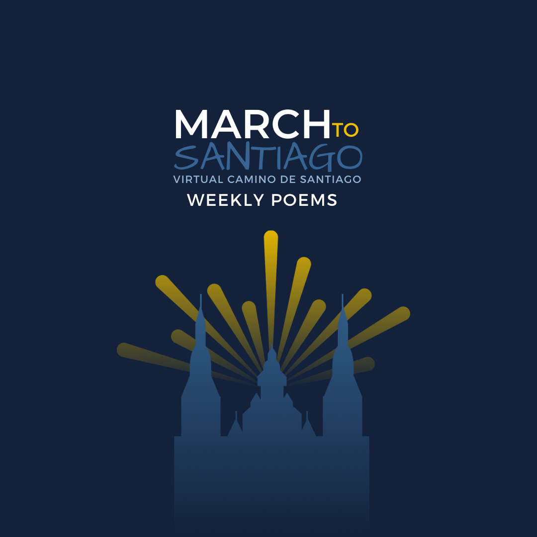 March to Santiago Weekly Poems